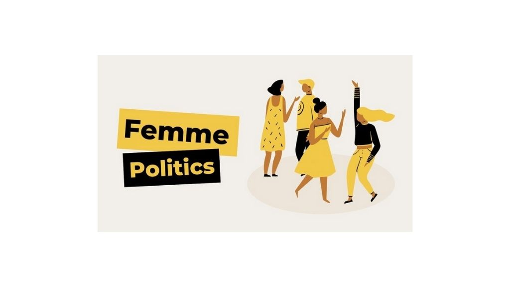 Femme Politics Incubator Program